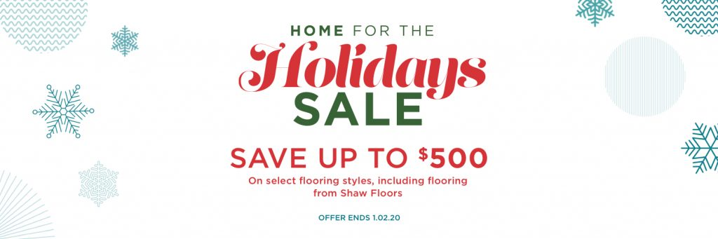 Home for the Holidays Sale | Carefree Carpets & Floors